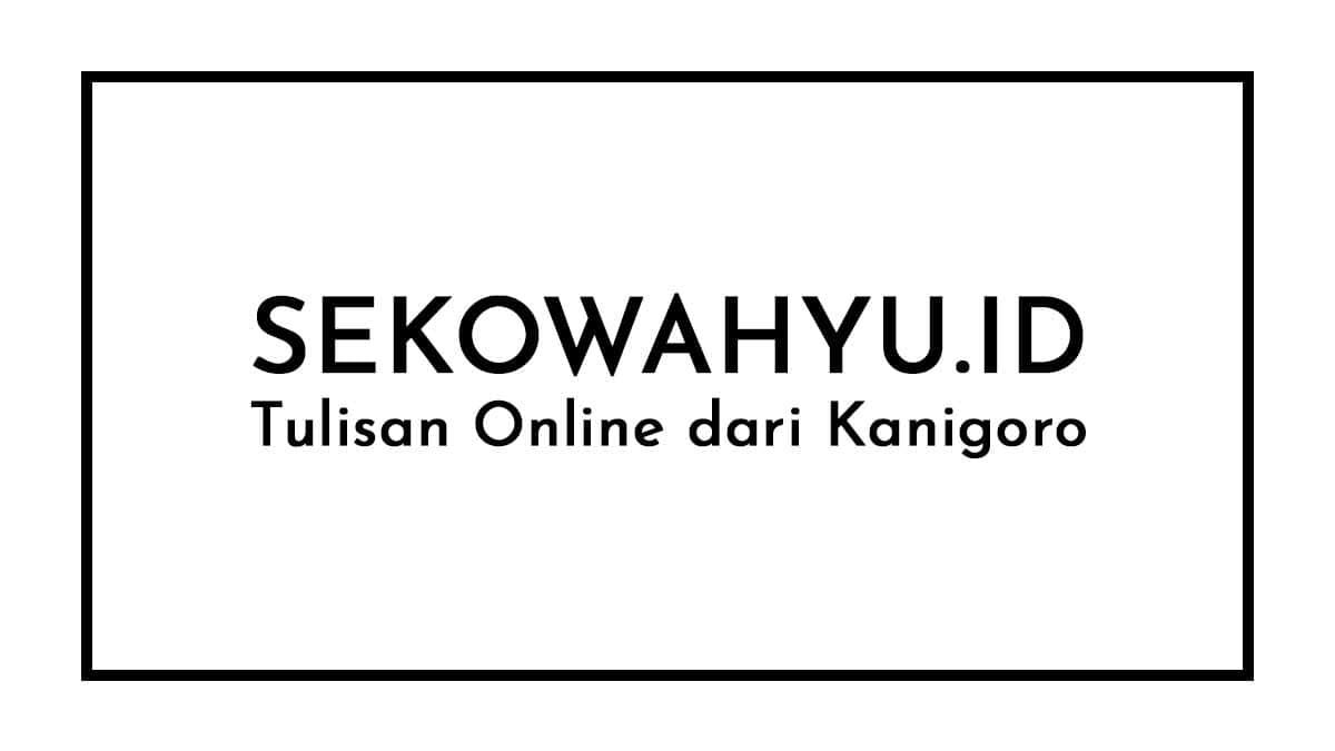 Sekowahyu Terlahir Online di 2021