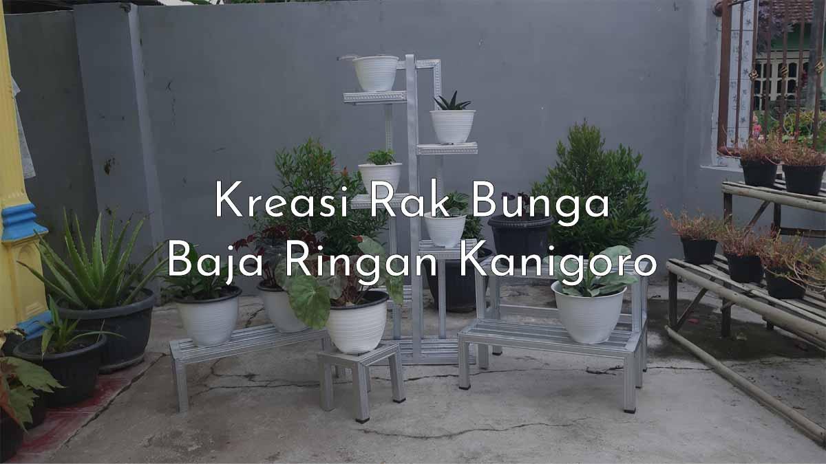 Kreasi Rak Bunga Baja Ringan Kanigoro Kabupaten Blitar