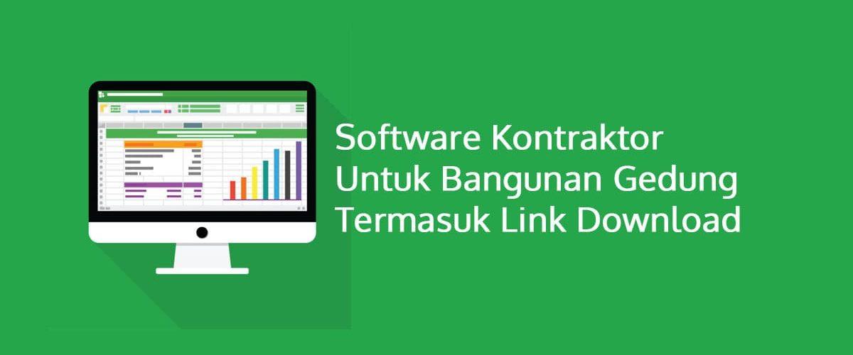 Software Kontraktor Untuk Bangunan Gedung Termasuk Link Download