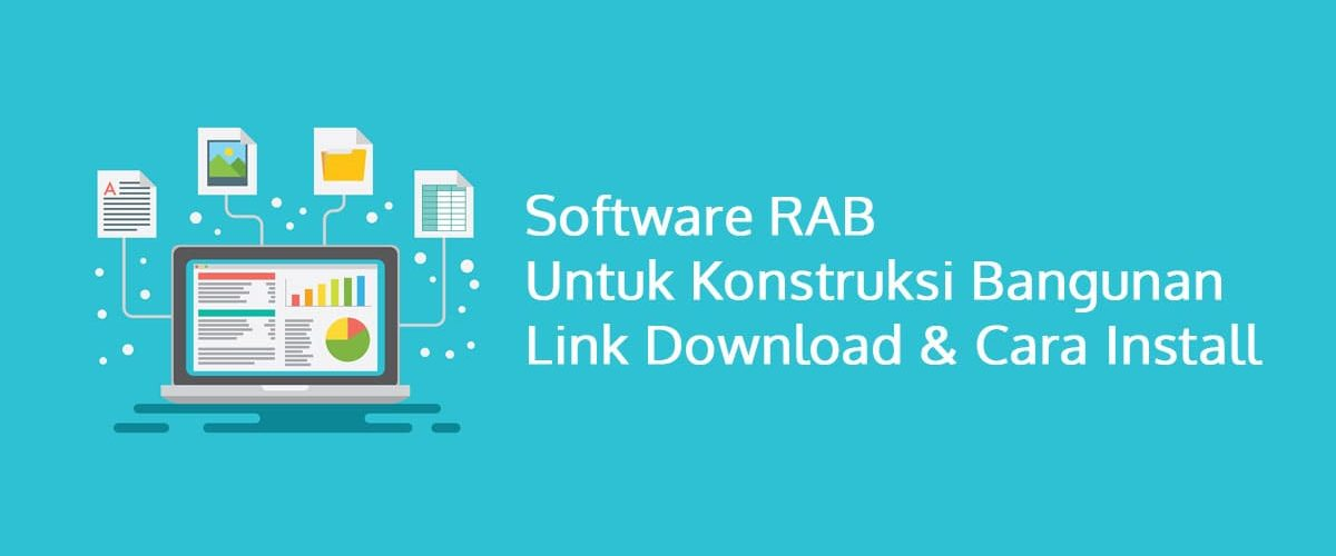 6 Software RAB untuk Konstruksi Bangunan Link Download & Cara Install