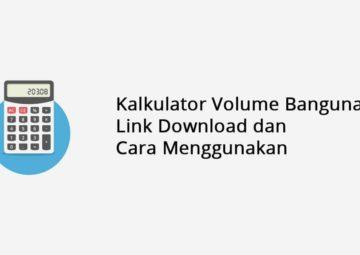 Kalkulator Volume Bangunan Link Download Dan Cara Menggunakan