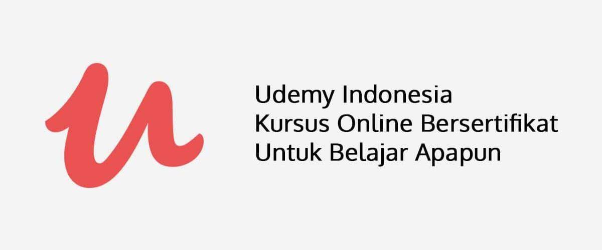 Udemy Indonesia Kursus Online Bersertifikat Untuk Belajar Apapun